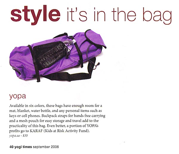 Yogi Times, September 2006, page 40, the original yoga and Pilates backpack.